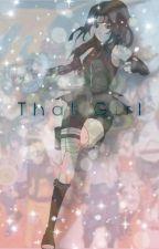 {That Girl !}  {Naruto Various X Reader} by Animeprincess525