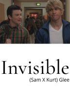 Invisible (Sam X Kurt) Glee by DoloresUmbridgeDE