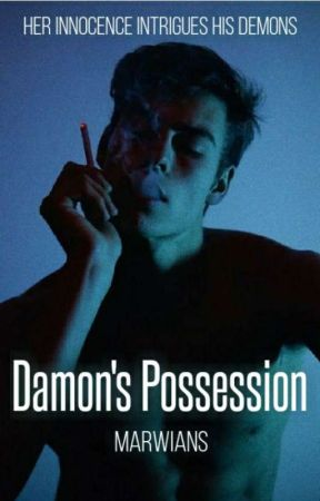 Damon's Possession   ✅ by Dark_Fics