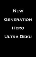 New Generation Hero: Ultra Deku by gaialeon