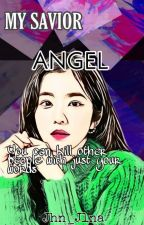 MY SAVIOR ANGEL by Jhn_Jlna