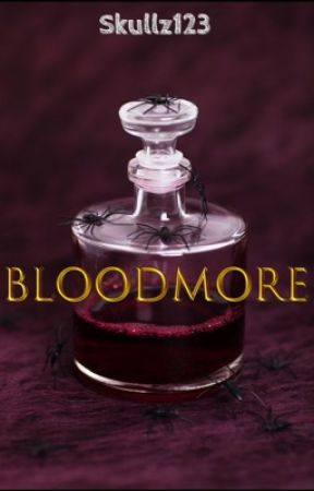 Bloodmore by skullz123