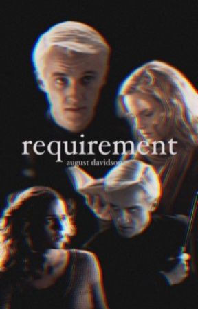 requirement | dramione by augustdavidson