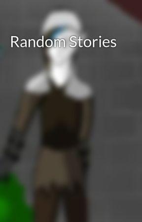Random Stories by DJH1972