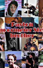 My Stepbrother // payton moormeier  by cutemoormeierpayton