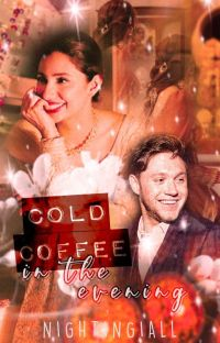 cold coffee in the evening // niall horan au cover