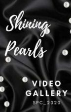 Shining Pearls Video Gallery by SPC_2020
