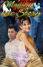 THE MAGICAL LOVE STORY    ✔ by kairasidneet