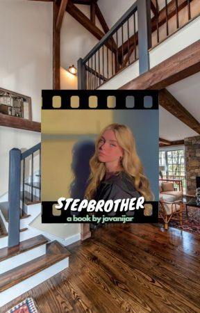 ❝ stepbrother ❞ - m.p by JovaniJar