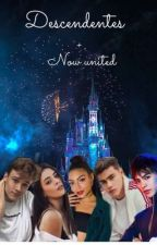 Descendentes - Now united  by moaninhadomar