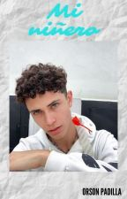 Mi niñero | Orson Padilla x Tn | by samanthaoviedo132006