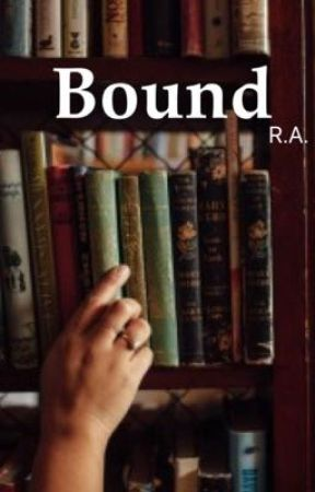 Bound by resxlxent