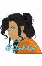 (On Hold) Daughter Of Clark Kent by corrie137