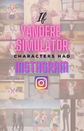 If Yandere Simulator Characters had Instagram by Leaf-Tohru