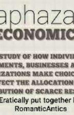 Haphazard Economics: An Eratic Treatise by RomanticAntics