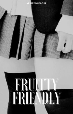 ## FRUITTY FRIENDLY ✦⠁LS by -lwtfolklore