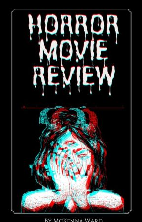 Horror Movie Review by FangirlCrossing