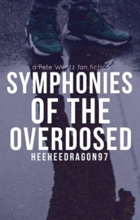 Symphonies of the Overdosed by heeheedragon97