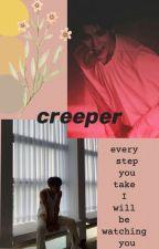 creeper by Baoxibun