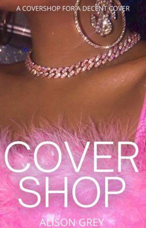 Covershop [OPEN] by alisongrey19