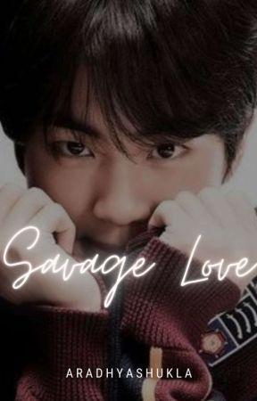 Savage Love by PurpleUnit7