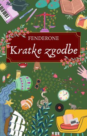 Kratke zgodbe by fenderone