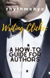 Writing Cliché: A How-to Guide for Authors cover