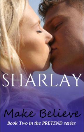 Make Believe (Book #2, PRETEND SERIES) by Sharlay