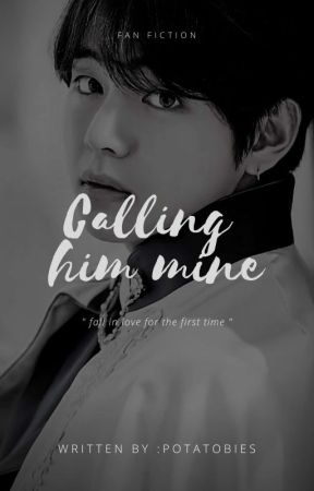 [✔]calling Him Mine   KTH  by potatobies