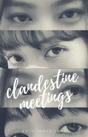 Clandestine Meetings by AuthorManoban