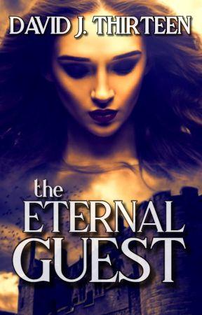 The Eternal Guest by DavidJThirteen