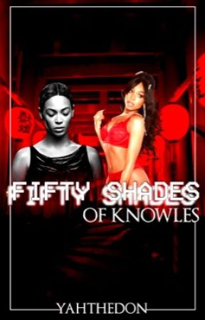 Fifty Shades Of Knowles by yah2xx