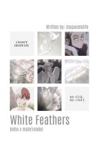 White Feathers | Bnha x Male!Reader by iisxpacelslife
