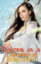 Reborn as a Tyrannical Princess?! by nemuiii