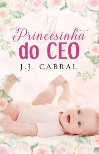 A Princesinha do CEO (SERÁ RETIRADO DA PLATAFORMA DIA 15/05) cover
