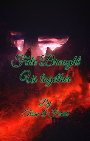 Fate Brought Us Together by TessaNystrom0898