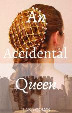 An Accidental Queen by Purplejeans