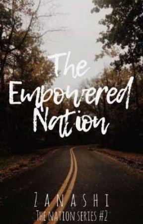 The Empowered Nation by Zanashi