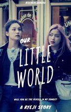 Our Little World || [Ryeji] by zeherezehera