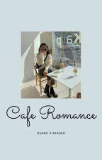 Cafe Romance Miya Osamu x Reader by UshijimaxUshiwaka