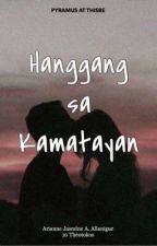 Hanggang sa Kamatayan by ajaaaaxx