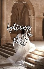 Lightnings of the Past (Bicol Series 2) by pennedwords
