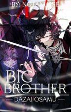 Big Brother || BSD various by NotANurse