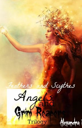 Feathers & Scythes (Angels & Grim Reapers BOOK III) by Alexandra_92