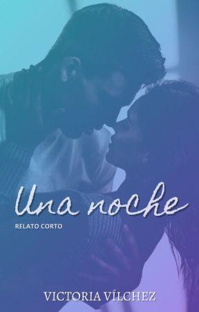 Una noche by VictoriaVlchez