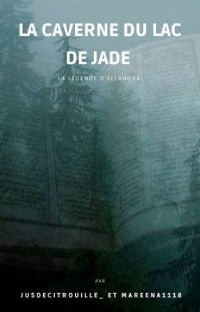 La caverne du lac de jade  by jusdecitrouille_