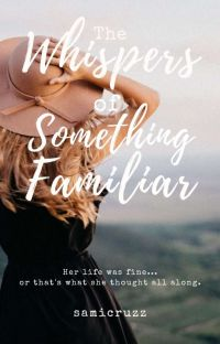 The Whispers of Something Familiar cover