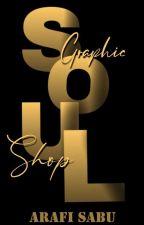 SOUL    Graphics Shop  by Arafisabu