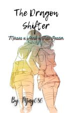 The Dragon Shifter [Mikasa × Annie × Futa Reader] by DarkDragon086