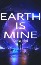 Earth Is Mine  (Sequel to Plutonian) by SoniaJohn